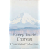 Henry David Thoreau: The Complete Collection