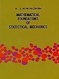 Mathematical Foundations of Statistical Mechanics (Dover Books on Mathematics)