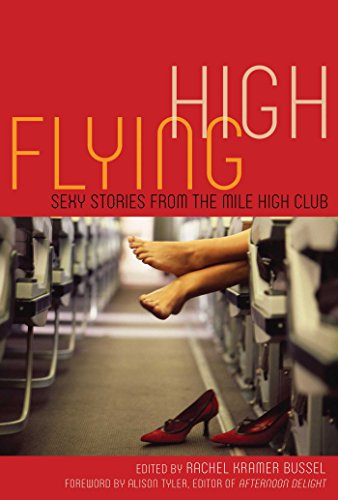 Flying High: Sexy Stories from the Mile High Club: Sexy Stories from the Mile High (Flight Attendant Uniforms For Sale)