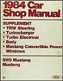 1984 Ford Mustang, Convertible & SVO Original Repair Shop Manual Supplement