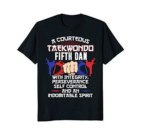 Taekwondo Fifth Dan Black Belt Shirt 5 Tenets Tae Kwon Do