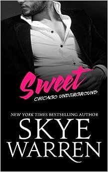 Sweet by Skye Warren (2015-08-20)