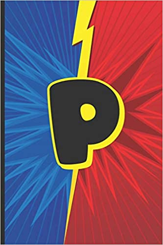 """P: Superhero Monogram Initial Notebook for boys Letter P 