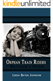Orphan Train Riders Kathleen's Vision Historical Chapter Book