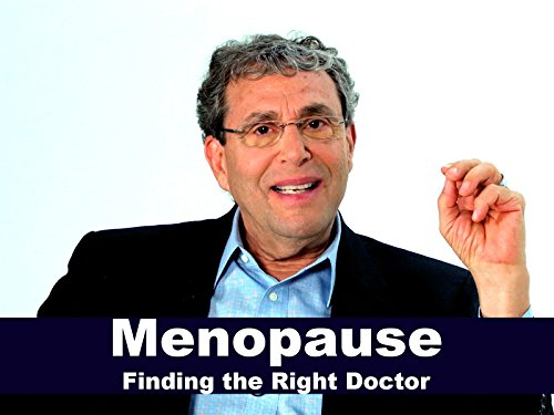 Menopause - Finding the Right Doctor
