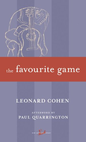 The Favourite Game (New Canadian Library), by Leonard Cohen