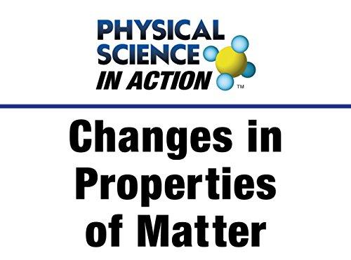 Changes in Properties of -