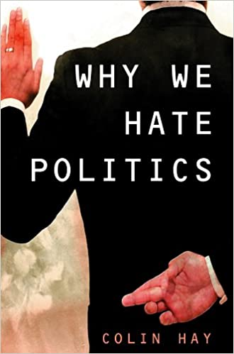 Why We Hate Politics (Short Introductions)