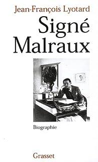 Signé Malraux par Jean-François Lyotard