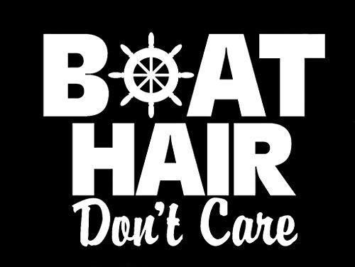 LLI Boat Hair Don't Care | Decal Vinyl Sticker | Cars Trucks Vans Walls Laptop | White | 5.5 x 4.2 in | LLI1244 ()