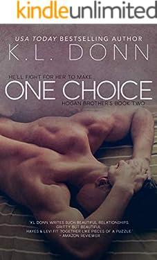 One Choice (Hogan Brother's Book 2)