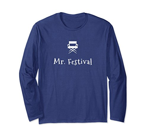 Director Organizer - Unisex Mr Festival Shirt for Film Festival Directors and Organizers Large Navy