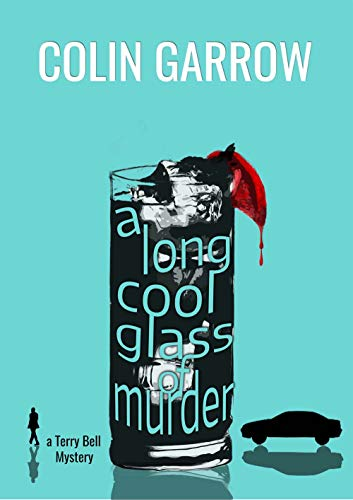 A Long Cool Glass of Murder (The Terry Bell Mysteries Book 2)