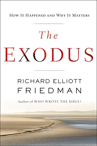 The Exodus by [Friedman, Richard Elliott]