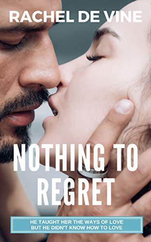 Book: Nothing to Regret by Rachel de Vine