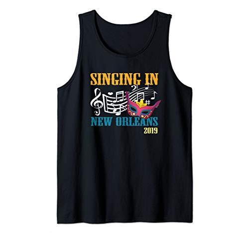 Singing in New Orleans 2019 Barbershop Music Lover Gift Tank Top -