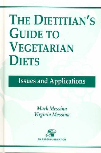 Dietitian's Guide to Vegetarian Diets: Issues and Applications