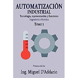 Automatización industrial - Tomo 1: 9781981909438