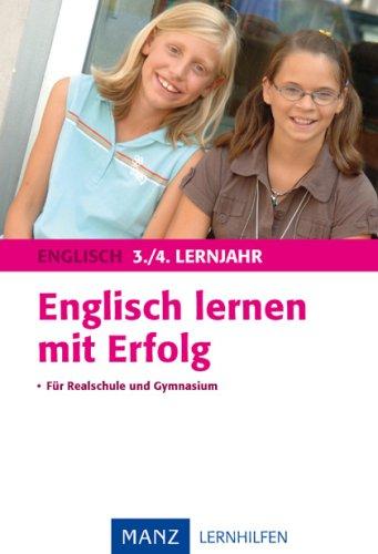 Englisch lernen mit Erfolg 3./4. Lernjahr: Mit Lösungen