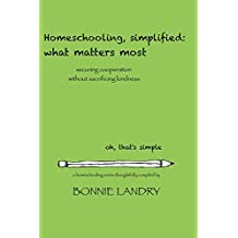 Homeschooling, simplified: what matters most