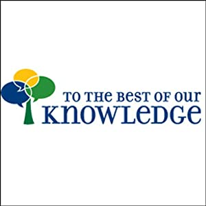 To the Best of Our Knowledge: Anxiety Radio/TV Program