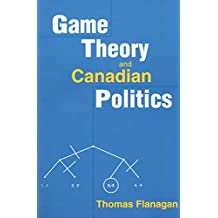 Game Theory and Canadian Politics