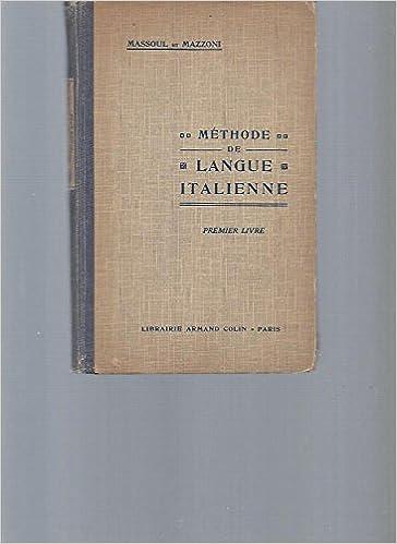 Methode De Langue Italienne Premier Livre Massoul Et