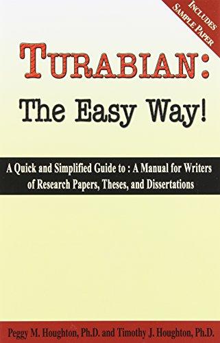 Turabian: The Easy Way! 7th Edition