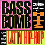 Bass Bomb 1: Latin Hip Hop