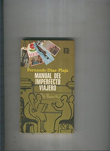 Manual del imperfecto viajero: Amazon.es: Fernando Diaz Plaja: Libros