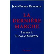 La dernière marche (essai français) (French Edition)