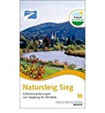 img - for Natursteig Sieg. Erlebniswanderungen von Siegburg bis Windeck (Paperback)(German) - Common book / textbook / text book