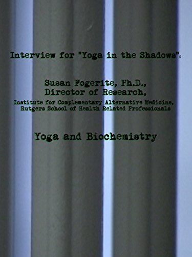 Clip  Interview With Susan Gould Fogerite  Yoga And Biochemistry