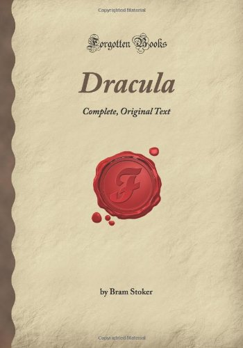 Dracula: Complete, Original Text (Forgotten Books)