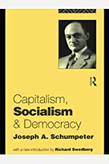 Capitalism, Socialism and Democracy Kindle Edition
