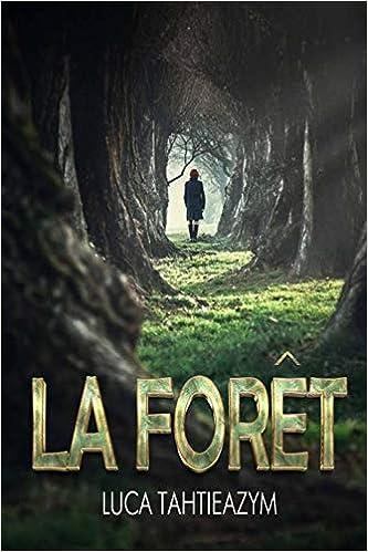 La Foret Amazon Fr Luca Tahtieazym Livres