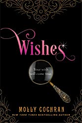 Wishes: A Novella in the Legacy Series