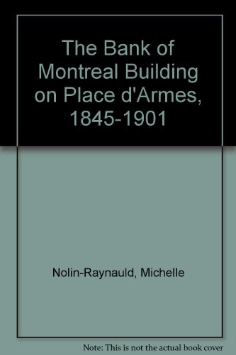 The Bank Of Montreal Building On Place Darmes  1845 1901