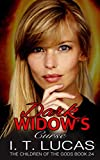 Dark Widow's Curse (The Children Of The Gods Paranormal Romance Series) by  I. T. Lucas in stock, buy online here