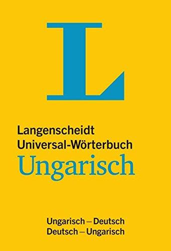 Langenscheidt Universal Wörterbuch Ungarisch  Ungarisch Deutsch Deutsch Ungarisch  Langenscheidt Universal Wörterbücher