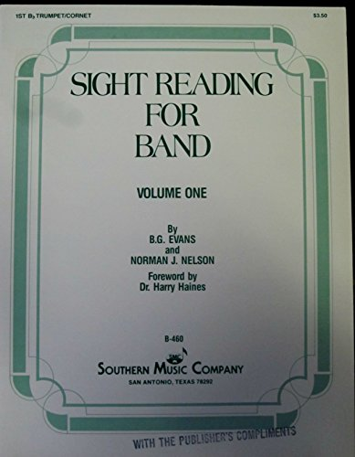 (Sight Reading For Band (Volume One) (1st B Flat Trumpet/Cornet) by B.G. Evans and Norman J. Nelson (Paperback))