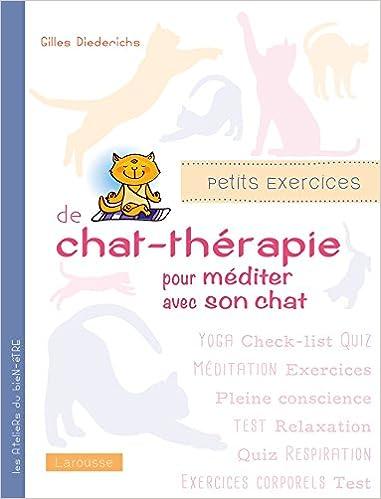 Lire un Petits exercices de chat-thérapie pour méditer avec son chat epub pdf