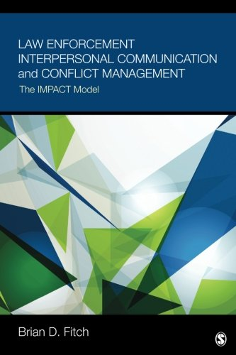 Law Enforcement Interpersonal Communication and Conflict Management: The IMPACT Model cover