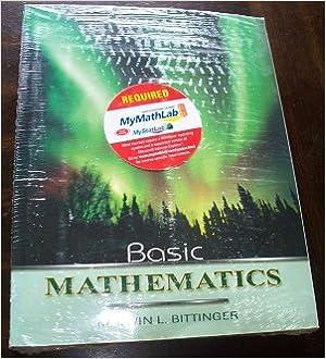 Basic mathematics by marvin l. Bittinger.