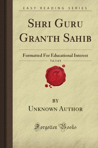Shri Guru Granth Sahib, Vol. 2 of 4: Formatted