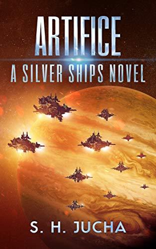 Artifice (The Silver Ships Book 12) ()