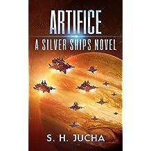 Artifice (The Silver Ships Book 12)