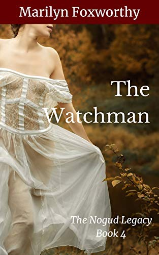 The Watchman: The Nogud Legacy Book 4