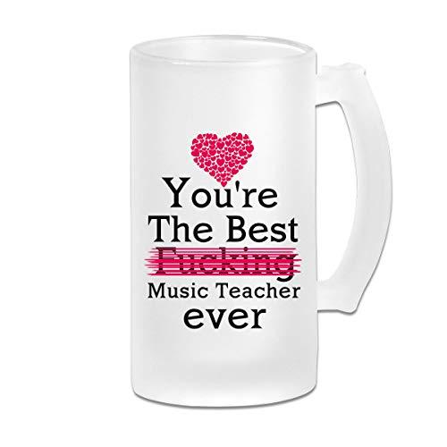 16OZ Beer mug Best Funny Quotes Mug You're the best fucking Music Teacher ever Tea Mug or Coffee Cup Beer mug Music Teacher Gifts (Print one side) (Best Fucking Music Ever)