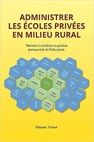Administrer Les Écoles Privées En Milieu Rural (French Edition): Etienne Vernet, Educa Vision Inc.: 9781626329850: Amazon.com: Books